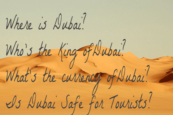 Where is Dubai?