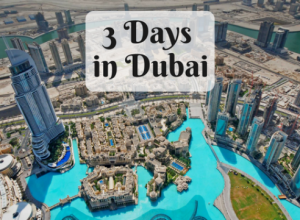 what to do in dubai for 3 days